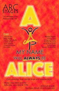 A... My Name Will Always Be Alice, Arc Stages