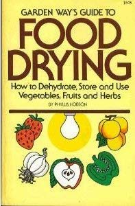 Garden Way's Guide to Food Drying. 1980.