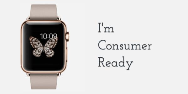 apple watch consumer ready