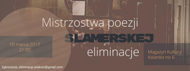 Mistrzostwa Poezji Slamerskiej – Eliminacje w Krakowie