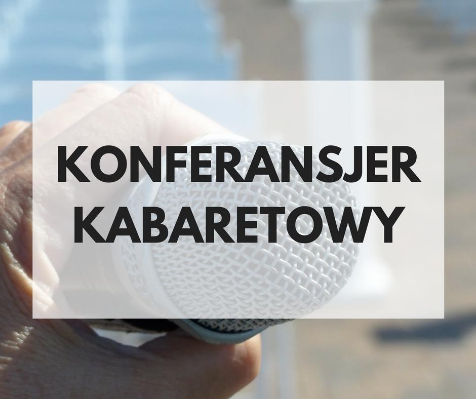 KONFERANSJER KABARETOWY