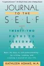 Couverture du livre Journal to the Self par Kathleen Adams