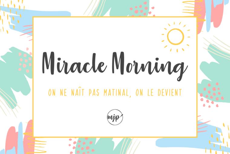 Couverture de l'article Miracle Morning : On ne naît pas matinal, on le devient