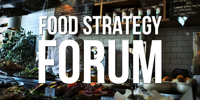 MCA Food Strategy Forum 2018