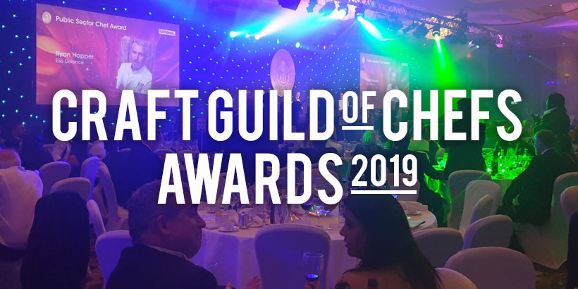 Foodservice Agency - Craft Guild of Chefs Awards 2019