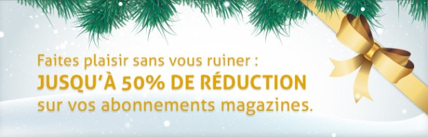 Faites plaisir sans vous ruiner : jusqu'à 50% de réduction sur vos abonnements magazines