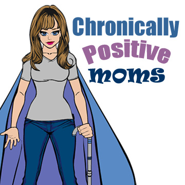 Chronically Positive Moms Support Group
