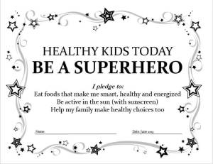 Healthy Kids Super Hero Pledge