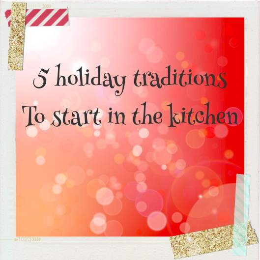 holiday traditions with kids