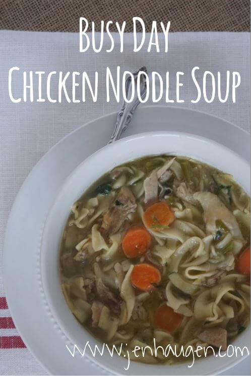 Busy Day Chicken Noodle Soup