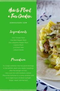 Plant a Taco Garden + Breakfast Tacos