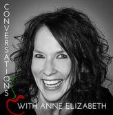 Conversations with Anne Elizabeth Podcast