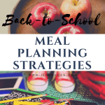 Back-to-School Meal Planning Strategies