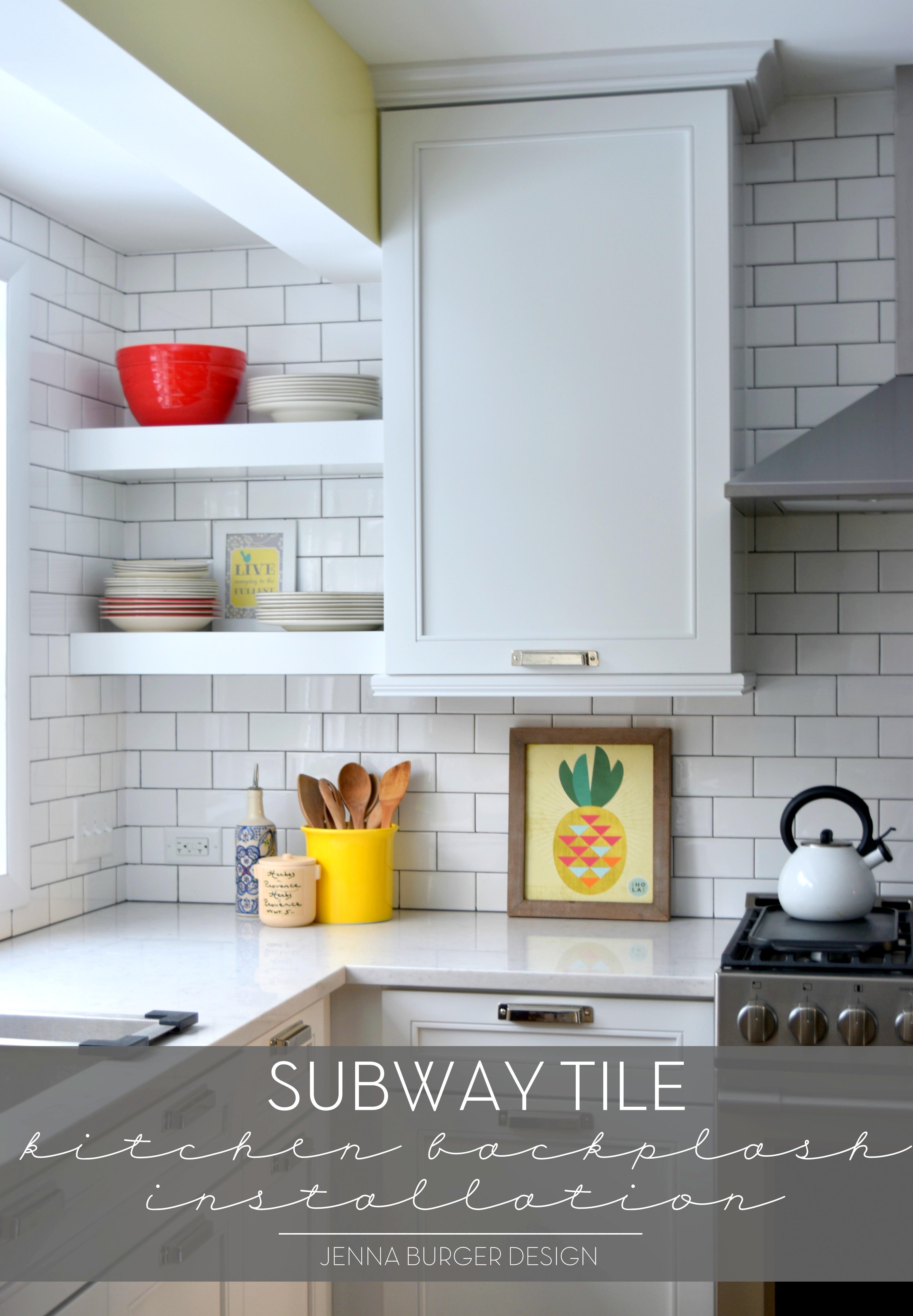 https www jennaburger com 2016 01 subway tile kitchen backsplash installation