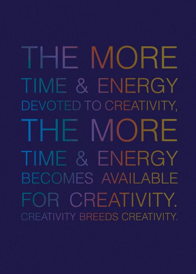 Jenna Citrus Art The More Time Energy Devoted to Creativity the More Time Energy Becomes Available for Creativity. Creativity Breeds Creativity