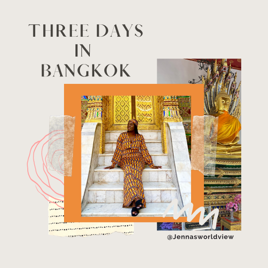 THREE DAYS IN BANGKOK