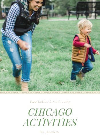 Toddler Friendly Activities in Chicago