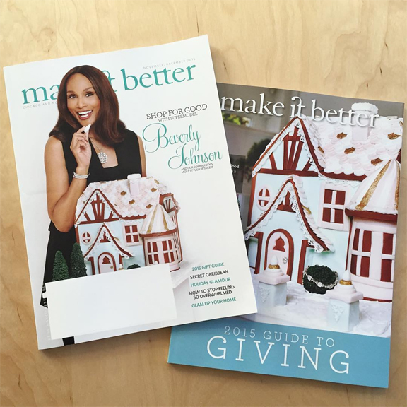 Make It Better Magazine Nov/Dec 2015 Cover and 2015 guide to giving cover