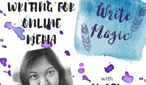 Write Magic Episode 3 – Writing for Online Media with Angel Cruz