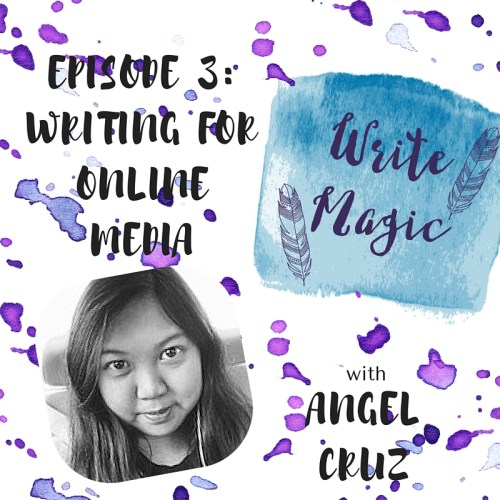 Episode 3-online media- angel cruz