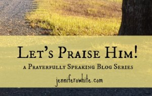 blog series praising God