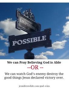 Pray or watch Satan Destroy Good Things