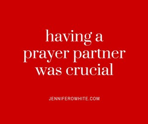 prayer partner is crucial