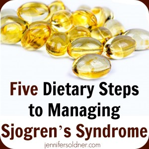 Five Dietary Steps to Managing Sjogrens Syndrome