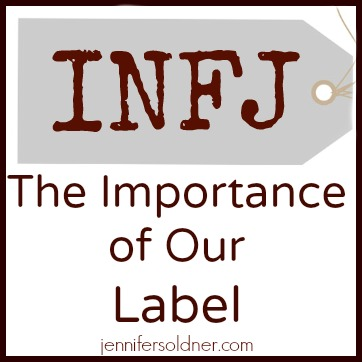 INFJ: The Importance of Our Label | Jennifer Soldner
