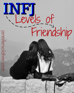 INFJ Levels of Friendship