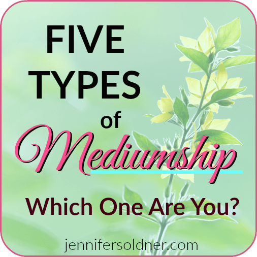 Five Types of Mediumship