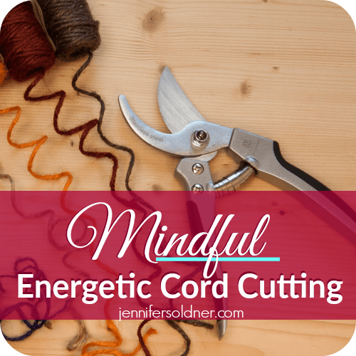 Mindful Energetic Cord Cutting