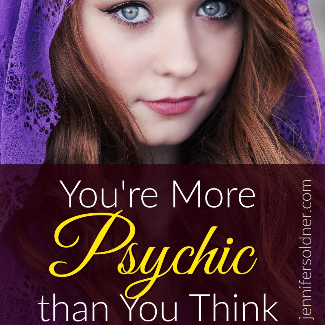 You're More Psychic than You Think
