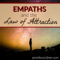 Empaths and the Law of Attraction