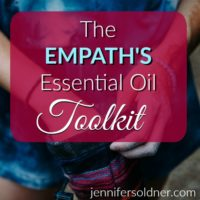 The Empath's Essential Oil Toolkit