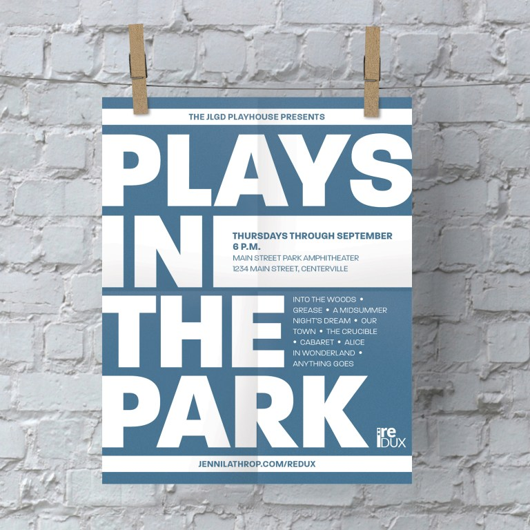 Plays in the Park Poster: Redux 07/09/18