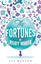 Lia The Fortunes Of Ruby White cover