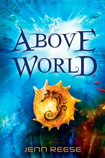 The cover of Above World by Jenn Reese