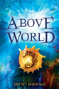 Cover of Above World by Jenn Reese