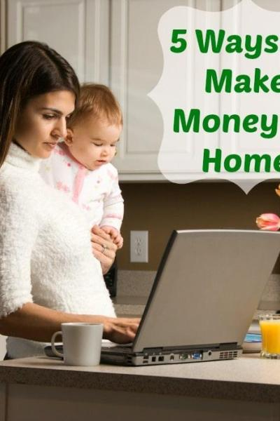 5 Ways To Make Money At Home