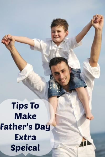Tips To Make Father's Day Extra Speical This Year