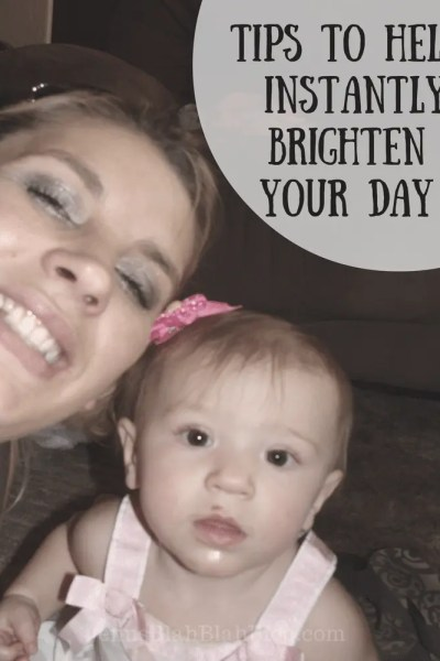 Tips To Help You Instantly Brighten Your Day