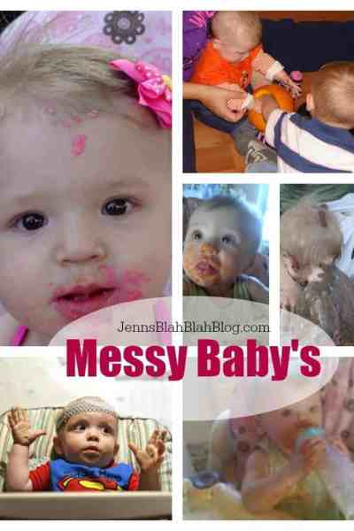 Tons of Messy Baby Awesomeness You Don't Want To Miss!