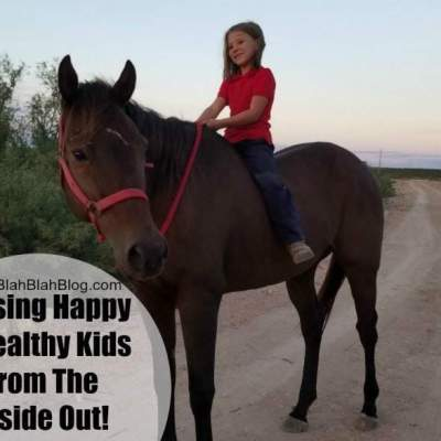 Raising Happy Healthy Kids From The Inside Out