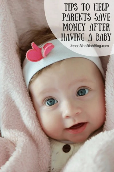 Tips To Help New Parents Save Money After Having a Baby