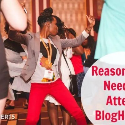 Reasons You Need To Attend BlogHer '17