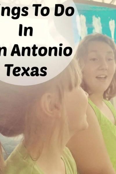 Things to do in San Antonio Texas