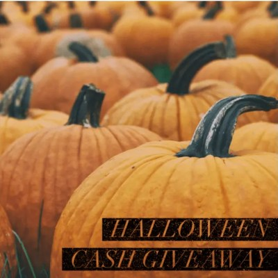 ENTER TO WIN THE HALLOWEEN CASH GIVEAWAY