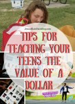 Tips for Teaching Teens the Value of a Dollar