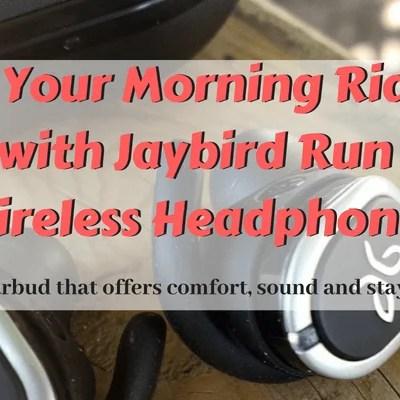 Pair Your Morning Ride or Run with Jaybird Run True Wireless Headphones